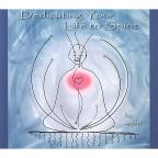 Dedicating Your Life to Spirit
