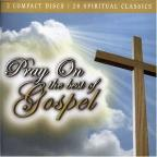 Pray On: Best Of Gospel