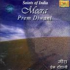 Mera Prem Diwani-Saints Of India