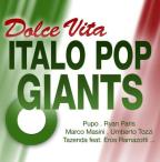 Dolce Vita-Italo Pop Giants