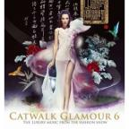 Vol. 6 - Catwalk Glamour