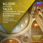 Allegri: Miserere; Tallis: Lamentations of Jeremiah
