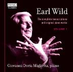 Earl Wild: The Complete Transcriptions and Original Piano Works, Vol. 1