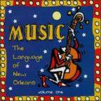Music, Vol. 1: Language of New Orleans
