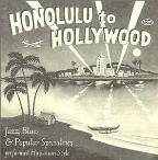 Honolulu to Hollywood