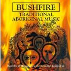 Bushfire: Traditional Aboriginal Music