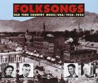 Folksongs: Old Time Country Music 1926-1944