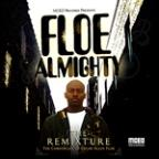 Floe Almighty The Remixture