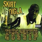 Toxic Ghetto Gossip