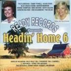 Ready Records Presents : Headin' Home 6