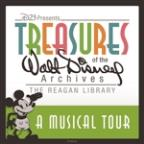Musical Tour: Treasures Of The Walt Disney Archives At The Reagan Library