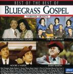Best of the Best of Bluegrass Gospel