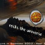 Rocks The Universe/Live In Germany Pt. 2