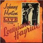Johnny Horton Live At Lousiana Hayride
