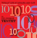 Totally Live at Catalina Jazz Club: In Memory of Bob Florence