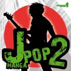 Vol. 2 - J Pop Manga