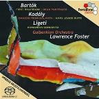 Bartok: First Rhapsodie; Kodaly: Dances from Galanta; Ligeti: Romanian Concerto