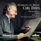 Carl Davis: Heroines in Music