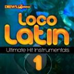 Loco Latin Ultimate Hit Instrumentals, Vol. 16