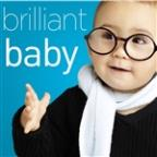 Brilliant Baby - A Collection Of The World's Most Popular Classical Music To Increase Brain Power With Beethoven, Bach, Mozart, Handel, Vivaldi, Barber, And More!