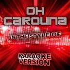 Oh Carolina (In The Style Of Shaggy) [karaoke Version] - Single