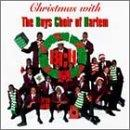 Christmas With The Boys Choir Of Harlem