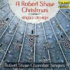 Robert Shaw Christmas: Angels on High