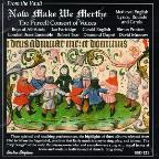 From the Vault - Now Make We Merthe / The Purcell Consort