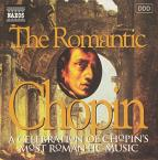Romantic Chopin: A Celebration of Chopin's Most Romantic Music