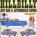 Hillbilly Hot Rod and Automobile Songs