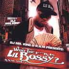 Who The Fuck Is Lil Bossy? R.N.M. 1