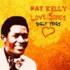 Pat Kelly Love Songs