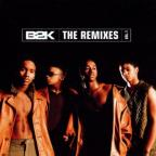B2K The Remixes Vol. 1