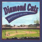 Diamond Cuts: Bottom of the Fifth