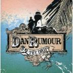 Dan Rumour & The Drift