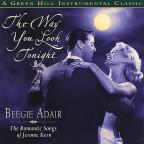 Way You Look Tonight: The Romantic Songs of Jerome Kern