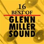 16 Best of Glenn Miller Sound