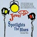 Jewel Spotlights The Blues Volume Two