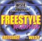 Freestyle Mania: East Coast Meets West C