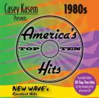 Casey Kasem Presents: America's Top Ten - The 80's New Wave