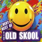 Back to the Old Skool: Very Best Of