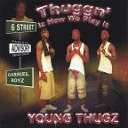 Thuggn' Iz How We Play It
