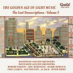 Golden Age of Light Music: The Lost Transcriptions, Vol. 3