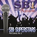 Sbi Karaoke Superstars - Phil Collins, Vol. 2