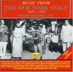 Music from the New York Stage 1890 - 1920, Vol. 2: 1908 - 1913