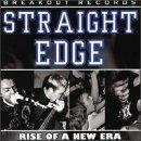 Straight Edge: Rise Of A New Era
