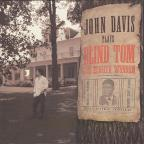 John Davis Plays Blind Tom, The Eighth Wonder