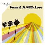 Artdontsleep Presents Fom L.A. With Love