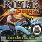 Biker Songs, Heroes and Hell Raisers