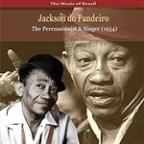 Music of Brazil / Jackson do Pandeiro / The Percussionist and Singer (1954)